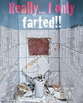 Laminated - Really... I only farted!!! - Mini Poster